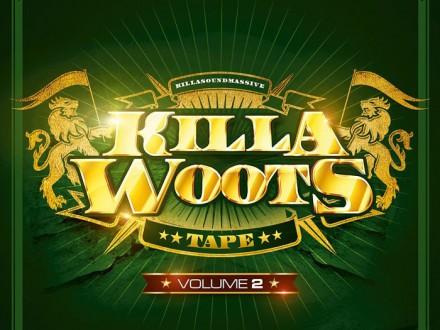 Killa Sound Massive - Killa Woots - Mixtape