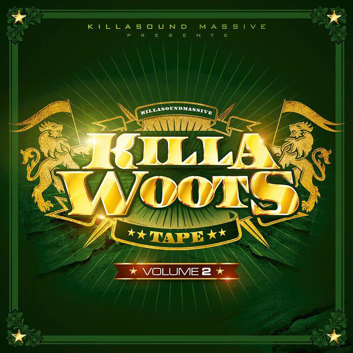 Killa Sound Massive - Killa Woots - Mixtape 2