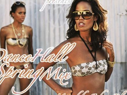 Dancehall Spring Mix 2012