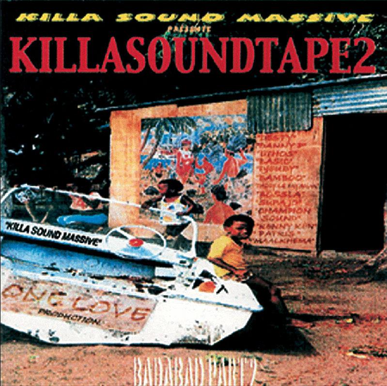 KILLA SOUND MASSIVE - Badabad Part 2