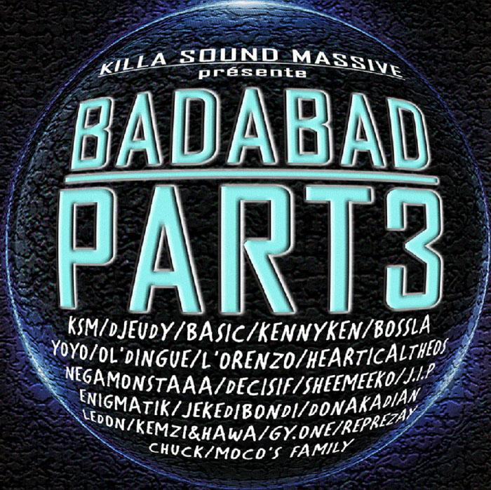 KILLA SOUND MASSIVE - Badabad Part3