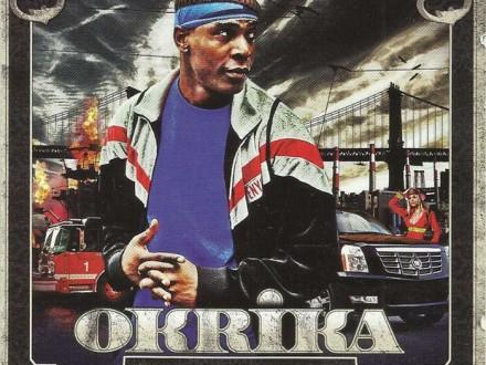 OKRIKA - Boyz in da hood