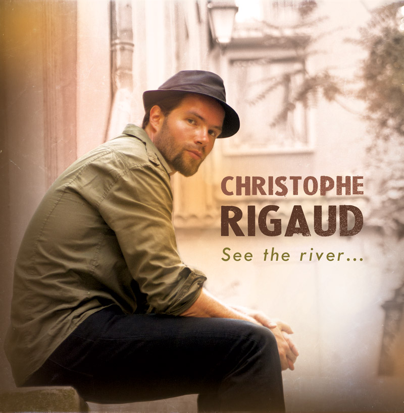 Christophe Rigaud - See the river