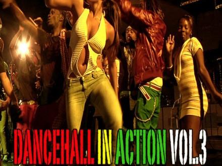 Dancehall in action - vol.3